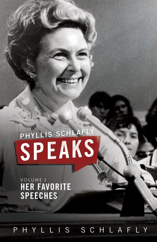 Phyllis Schlafly Speaks