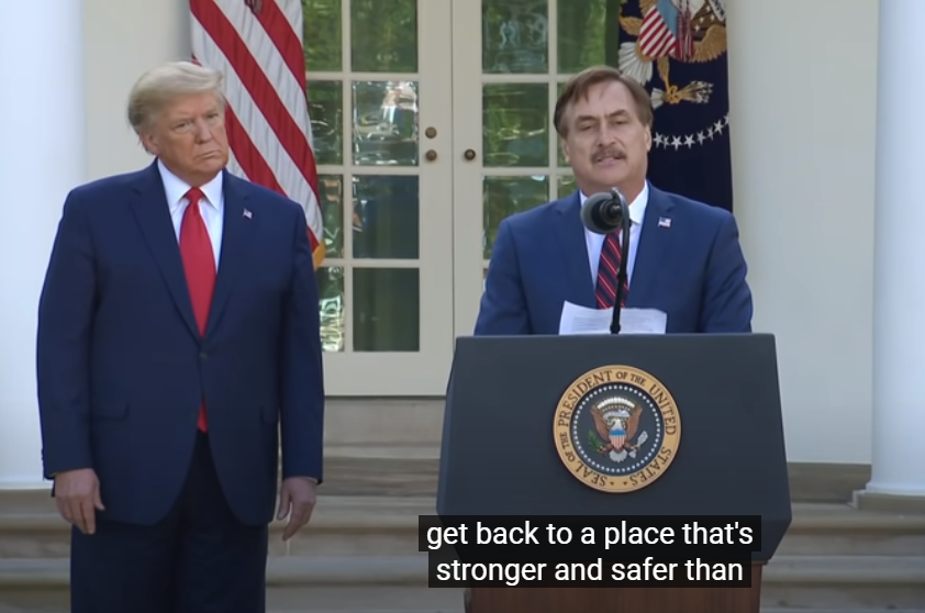 President Donald J. Trump and Mike Lindell at White House Coronavirus task force press conference March 30, 2020