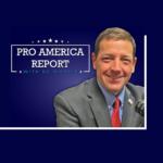 #ProAmericaReport podcast